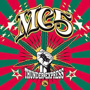 'Thunder Express' by MC5