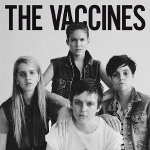 'Come Of Age' by The Vaccines