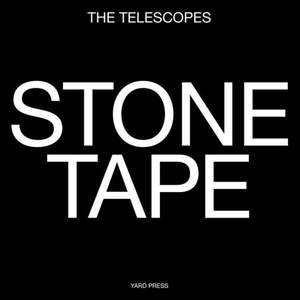 'Stone Tape' by The Telescopes