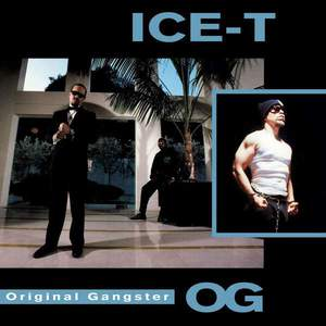 'O.G. Original Gangster' by Ice-T