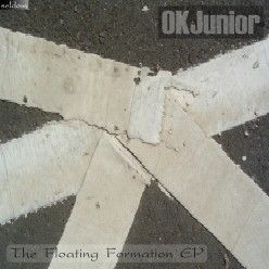 'The Floating Formation EP' by OK Junior