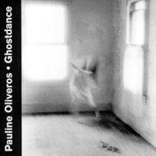 Ghostdance by Pauline Oliveros