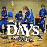 Never Give Up by The Days