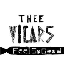 Feel So Good by Thee Vicars