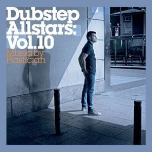 'Dubstep Allstars Vol.10 - Mixed by Plastician' by Plastician