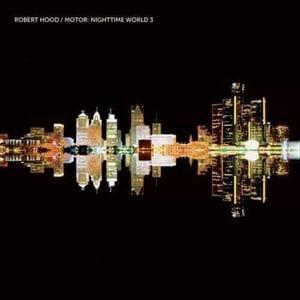 'Motor: Nighttime World 3' by Robert Hood
