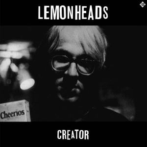 'Creator (Deluxe)' by The Lemonheads