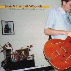 A Little More Havren Hamilton Please by June & The Exit Wounds