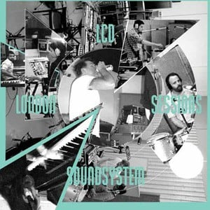 'London Sessions' by LCD Soundsystem