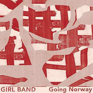 'Going Norway' by Girl Band