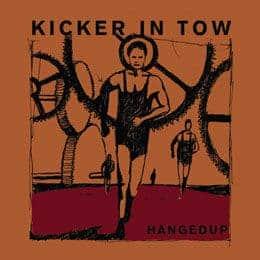 'Kicker In Tow' by Hangedup