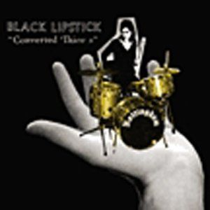 'Converted Theives' by Black Lipstick