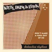 'Don't Make a Fool Out of Me' by Kitty, Daisy & Lewis