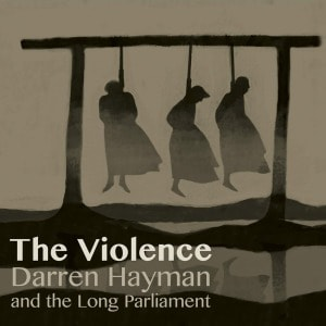'The Violence' by Darren Hayman And The Long Parliament