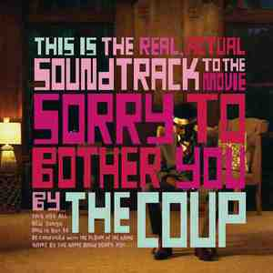 'Sorry To Bother You (Original Motion Picture Soundtrack)' by The Coup