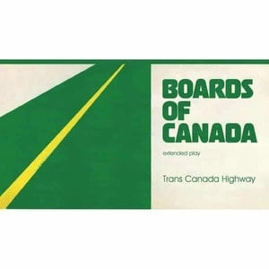 'Trans Canada Highway' by Boards of Canada