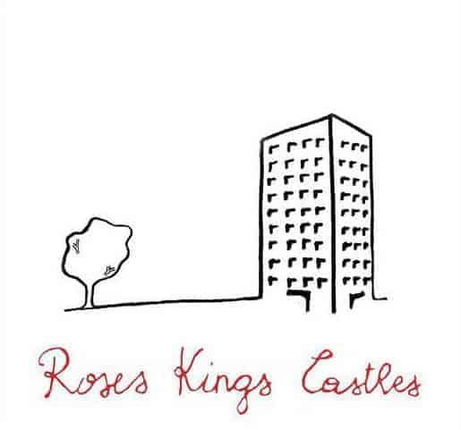 'Roses Kings Castles' by Roses Kings Castles