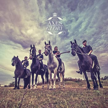 'Glory' by Axes