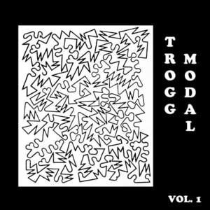 'Trogg Modal Vol. 1' by Eric Copeland