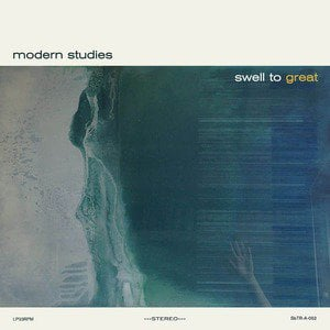 'Swell to Great' by Modern Studies