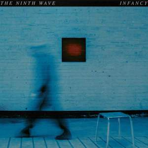 'Infancy' by The Ninth Wave