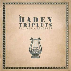 'Family Songbook' by The Haden Triplets