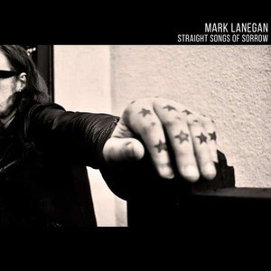 'Straight Songs Of Sorrow' by Mark Lanegan
