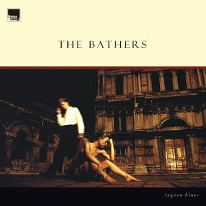 'Lagoon Blues' by The Bathers