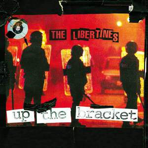 'Up The Bracket' by The Libertines