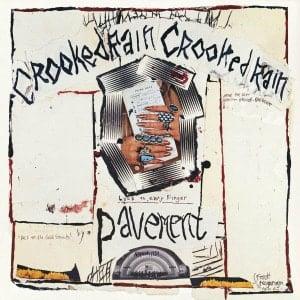 'Crooked Rain, Crooked Rain' by Pavement