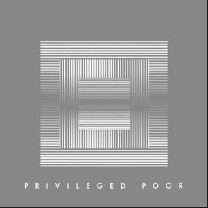'Privileged Poor Remixes' by Young Galaxy
