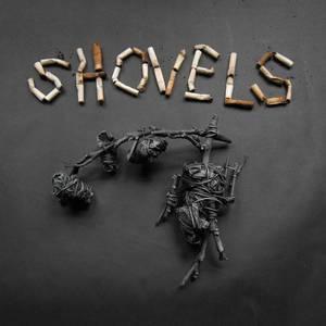 'Shovels' by Shovels