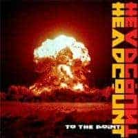 'To The Point' by Headcount