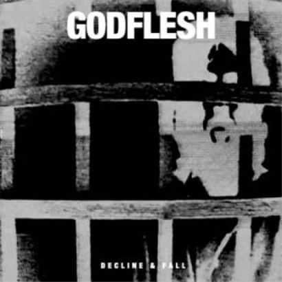 'Decline & Fall' by Godflesh