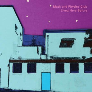 'Lived Here Before' by Math and Physics Club