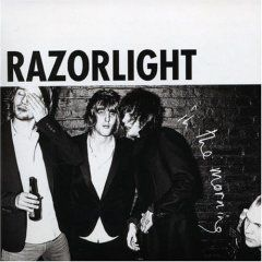 'In The Morning' by Razorlight