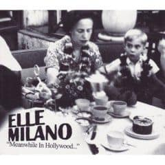 'Meanwhile In Hollywood' by Elle Milano