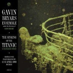 The Sinking Of The Titanic: Live Bourges April 1990 by Gavin Bryars