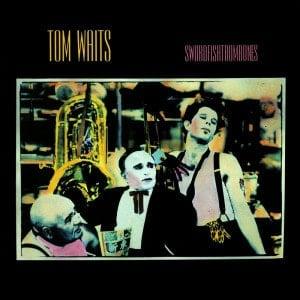 'Swordfishtrombones' by Tom Waits