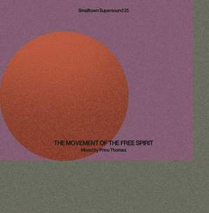 'Smalltown Supersound 25 (The Movement Of Free Spirit Mixed By Prins Thomas)' by Various / Prins Thomas