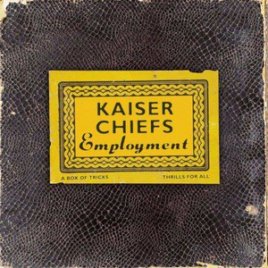'Employment' by Kaiser Chiefs