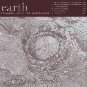 'A Bureaucratic Desire for Extra Capsular Extractions' by Earth