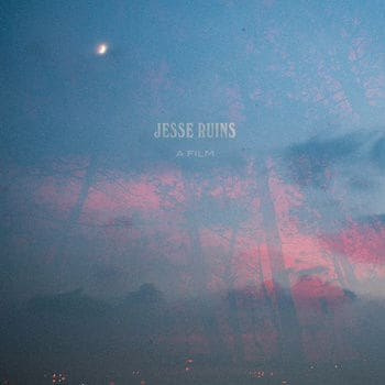 'A Film' by Jesse Ruins