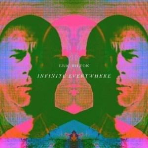 'Infinite Everywhere' by Eric Hilton