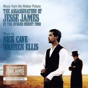 'Music From The Motion Picture - The Assassination Of Jesse James By The Coward Robert Ford' by Nick Cave & Warren Ellis