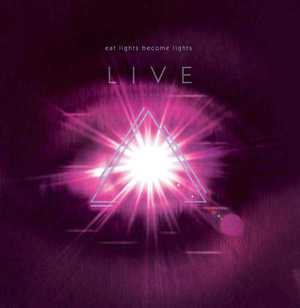 'Live' by Eat Lights Become Lights