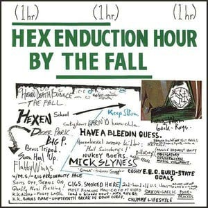 'Hex Enduction Hour' by The Fall