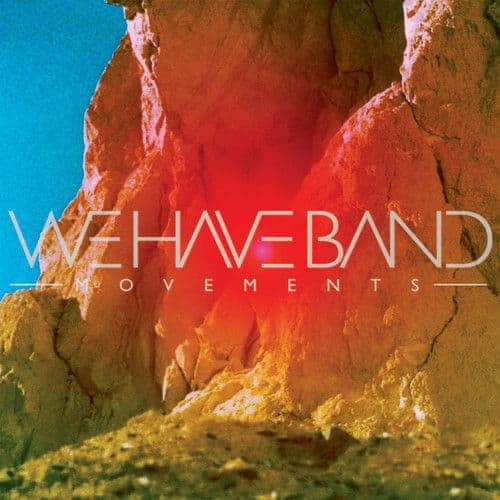 'Movements' by We Have Band