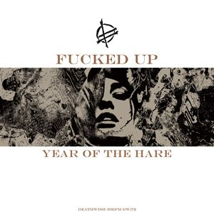 'Year Of The Hare' by Fucked Up