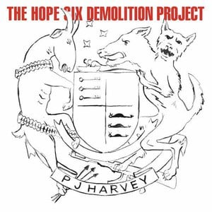 'The Hope Six Demolition Project' by PJ Harvey